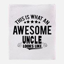 THIS IS WHAT AN AWESOME UNCLE LOOKS LIKE Throw Bla