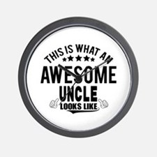 THIS IS WHAT AN AWESOME UNCLE LOOKS LIKE Wall Cloc
