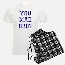 You Mad Bro? Pajamas