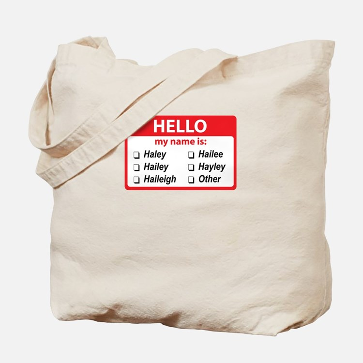 Hello my name is Haley Tote Bag