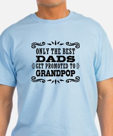 The Best Dads Get Promoted To Grandp T-Shirt