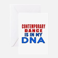 Contemporary dance is in my DNA Greeting Card