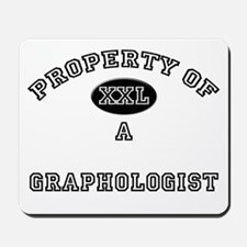 Property of a Graphologist Mousepad