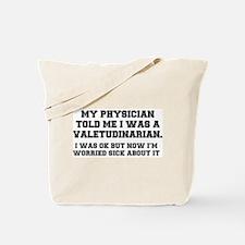 VALETUDINARIAN - HYPOCHONDRIAC Tote Bag