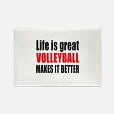 Life is great Volleyball makes it Rectangle Magnet