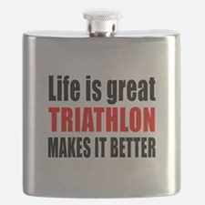 Life is great Triathlon makes it better Flask