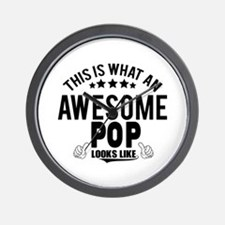 THIS IS WHAT AN AWESOME POP LOOKS LIKE Wall Clock