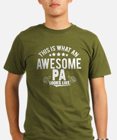 THIS IS WHAT AN AWESOME PA LOOKS LIKE T-Shirt