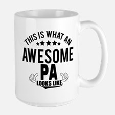 THIS IS WHAT AN AWESOME PA LOOKS LIKE Mugs