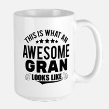 THIS IS WHAT AN AWESOME GRAN LOOKS LIKE Mugs