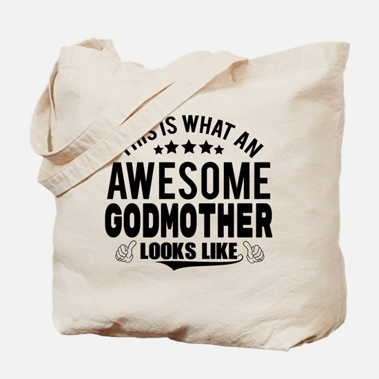 THIS IS WHAT AN AWESOME GODMOTHER LOOKS LIKE Tote
