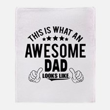 THIS IS WHAT AN AWESOME DAD LOOKS LIKE Throw Blank