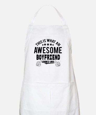 THIS IS WHAT AN AWESOME BOYFRIEND LOOKS LIKE Apron