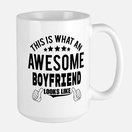 THIS IS WHAT AN AWESOME BOYFRIEND LOOKS LIKE Mugs