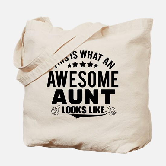 THIS IS WHAT AN AWESOME AUNT LOOKS LIKE Tote Bag