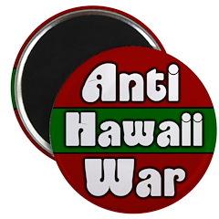 Anti-War Hawaii Magnet