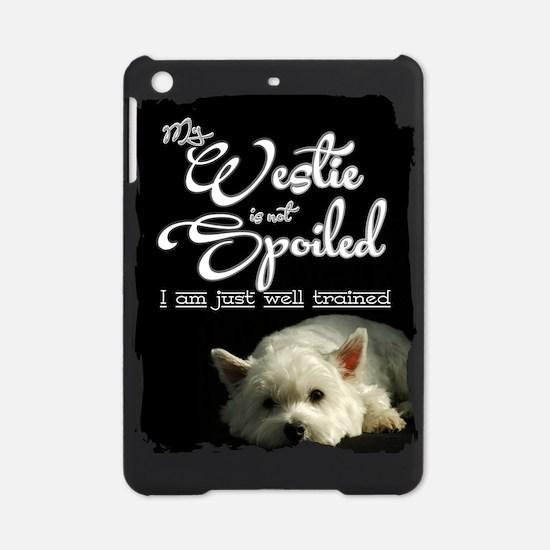 Spoiled? Never! iPad Mini Case