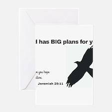 God has BIG plans. Jeremiah 29:11 Greeting Cards