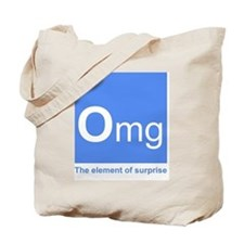 Funny Omg element Tote Bag