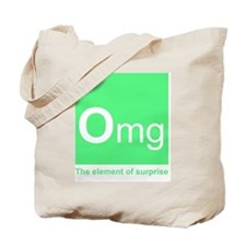 Unique Omg element Tote Bag
