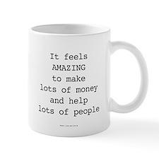 Millionaire In Training: Feel Amazing Mugs