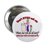 Don't Ask Me - Moms Button