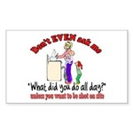 Don't Ask Me - Moms Rectangle Sticker