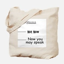 funny, not now Tote Bag