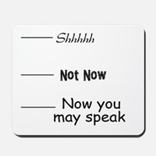 funny, not now Mousepad