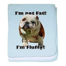 Im Not Fat Bulldog baby blanket