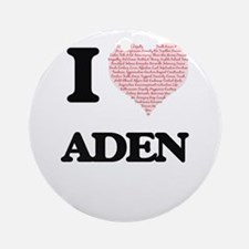 I Love Aden (Heart Made from Love w Round Ornament