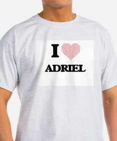 I Love Adriel (Heart Made from Love words) T-Shirt