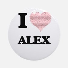 I Love Alex (Heart Made from Love w Round Ornament