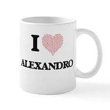 I Love Alexandro (Heart Made from Love words) Mugs