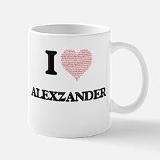 I Love Alexzander (Heart Made from Love words Mugs