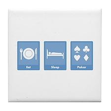 Eat Sleep Poker Tile Coaster
