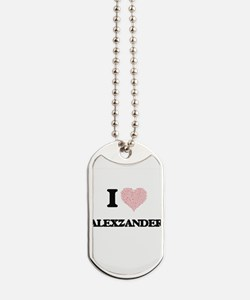 I Love Alexzander (Heart Made from Love w Dog Tags