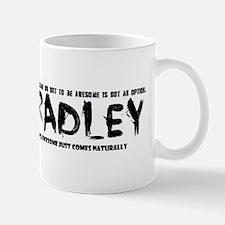 Bradley : awesome Mugs