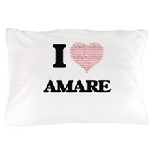 I Love Amare (Heart Made from Love wor Pillow Case