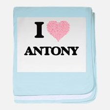 I Love Antony (Heart Made from Love w baby blanket