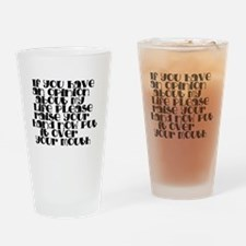 my life opinion Drinking Glass