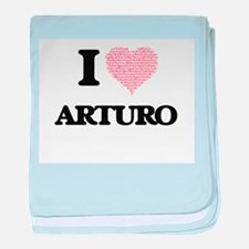I Love Arturo (Heart Made from Love w baby blanket
