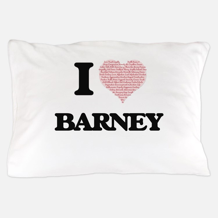 I Love Barney (Heart Made from Love wo Pillow Case