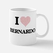 I Love Bernardo (Heart Made from Love words) Mugs