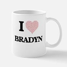 I Love Bradyn (Heart Made from Love words) Mugs