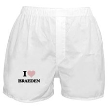 I Love Braeden (Heart Made from Love Boxer Shorts