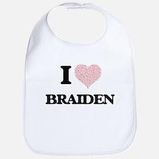 I Love Braiden (Heart Made from Love words) Bib