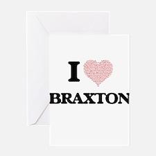 I Love Braxton (Heart Made from Lov Greeting Cards