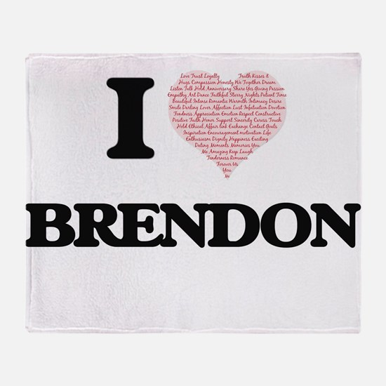 I Love Brendon (Heart Made from Love Throw Blanket