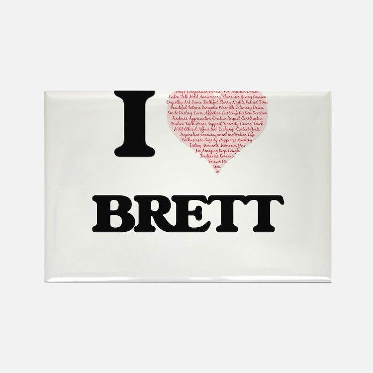 I Love Brett (Heart Made from Love words) Magnets